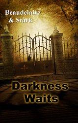 Darkness Awaits